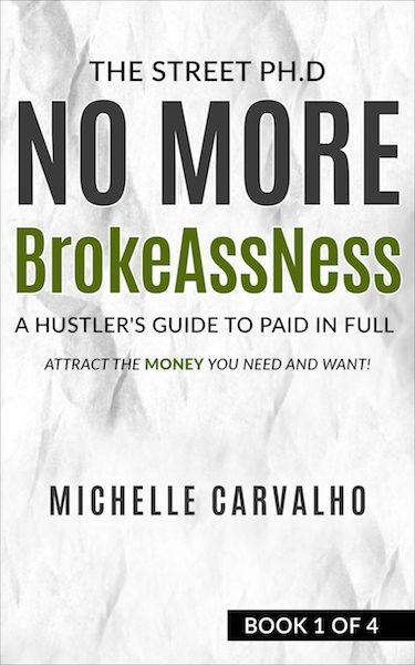 No More BrokeAssNess (Book 1)
